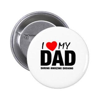 I Liebe mein Vati - VatertagSpecial Runder Button 5,1 Cm