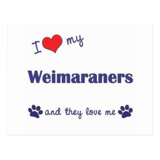 I Liebe mein Weimaraners (mehrfache Hunde) Postkarte