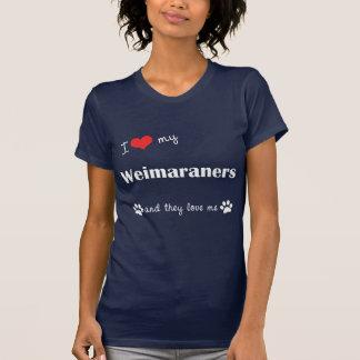 I Liebe mein Weimaraners (mehrfache Hunde) T-Shirt