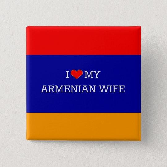 I Liebe meine armenische Ehefrau, armenische Quadratischer Button 5,1 Cm
