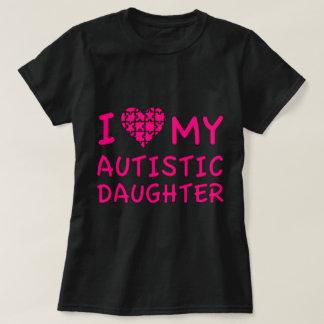I Liebe meine autistische Tochter T-Shirt