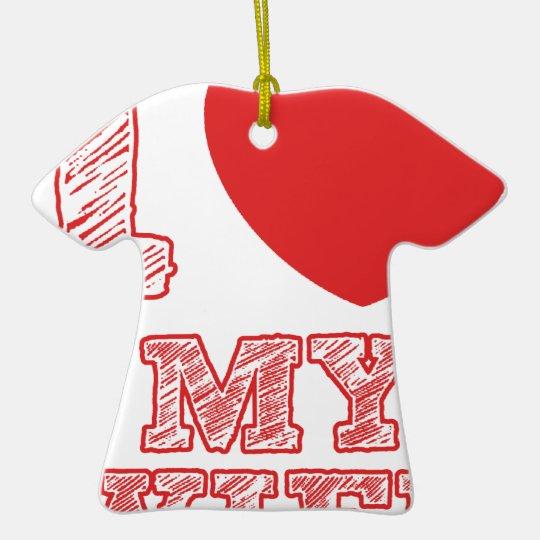 I Liebe meine Ehefrau Keramik T-Shirt-Ornament