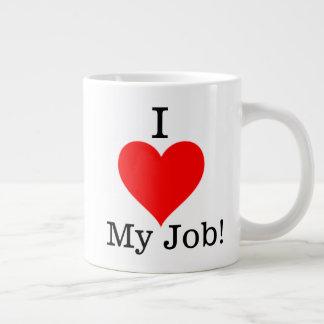 I Liebe meine Job-Tasse Jumbo-Tasse