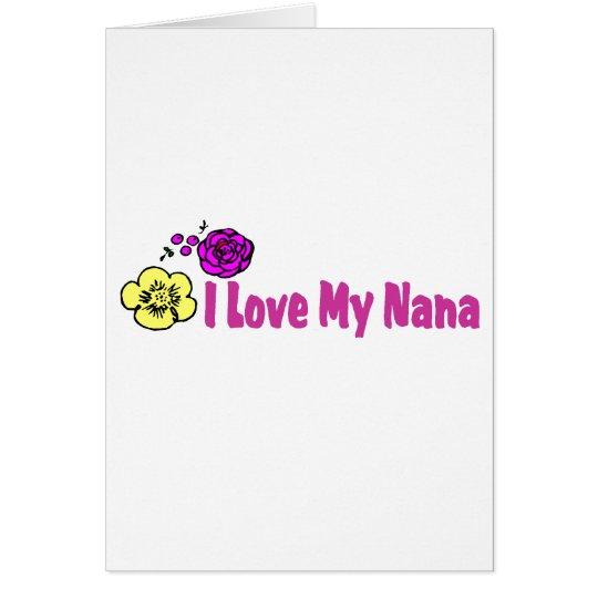 I Liebe meine Nana Karte