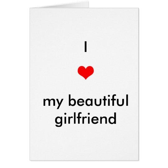 I Liebe meine schöne Freundin Karte
