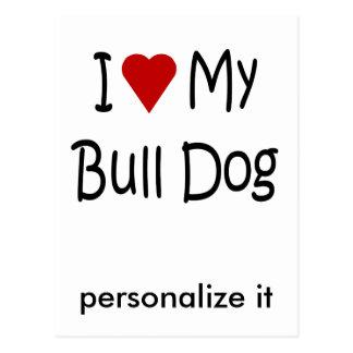 I Liebe meine Stier-Hundehundeliebhaber-Geschenke Postkarte