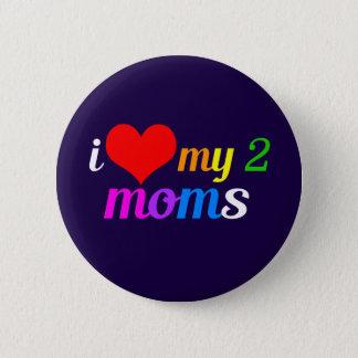 I Liebe meine zwei Mammen Runder Button 5,7 Cm