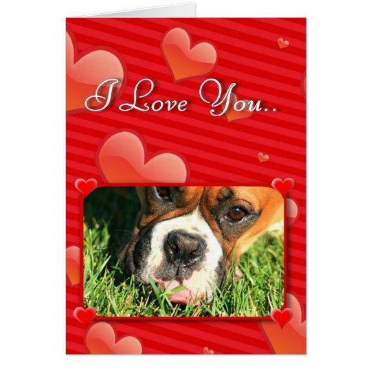 I Liebe Sie Boxerhundegrußkarte Grußkarte