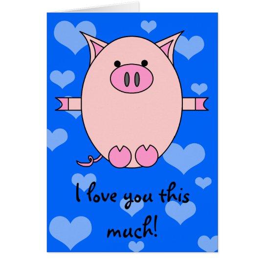 I Liebe Sie dieses viel! Piggy Power-Karte Grußkarte