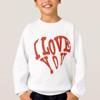 I Liebe Sie Herz Sweatshirt