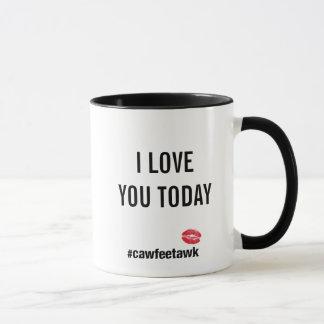 I Liebe Sie heute (Tasse) Tasse