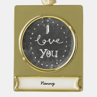 I Liebe Sie kundenspezifische Verzierung Kreide Banner-Ornament Gold
