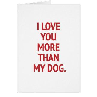 I Liebe Sie mehr als mein Hundelustiger Valentine Grußkarte