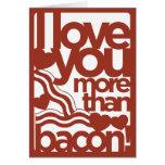 I Liebe Sie mehr als Speck-Karte