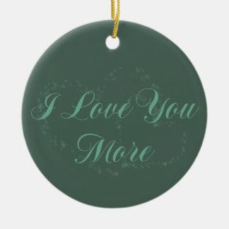 I Liebe Sie mehr Keramik Ornament