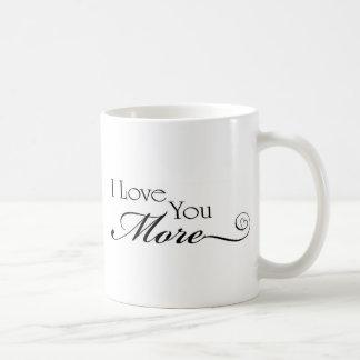I Liebe Sie mehr Zitat Tasse
