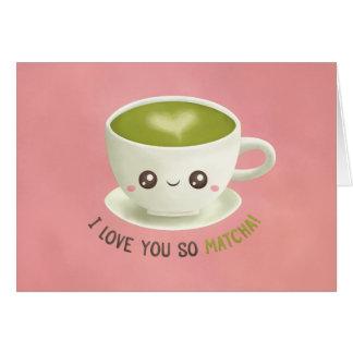 I Liebe Sie so Matcha Valentines-Gruß-Karte Karte