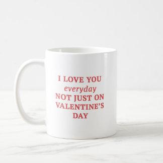 I Liebe Sie täglich Kaffeetasse