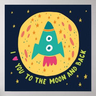 I Liebe Sie zum Mond und zum hinteren Rocketship Poster