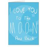 I Liebe Sie zum Mond und zur Rückseite Grußkarte