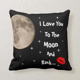 I Liebe Sie zum Mond und zur Rückseite Kissen
