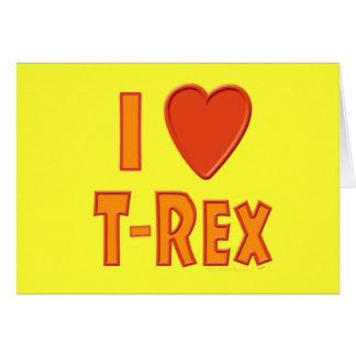 I Liebe T-Rex Tyrannosaurus Rex Karte