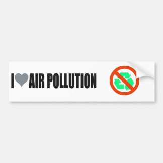 I Liebe-Verschmutzung Pro-Verschmutzung Autoaufkleber