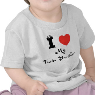 I love my twin brother shirt. t-shirts