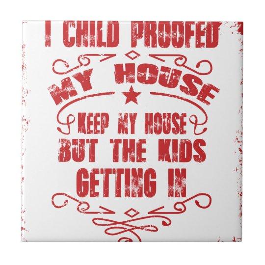 I prüfte Kind mein Haus Keramikfliese