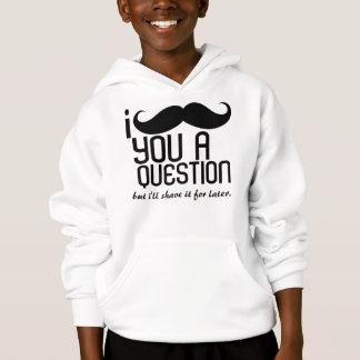 I Schnurrbart scherzen Sie eine Frage mit Kapuze Hoodie