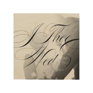 I Thee Mittwoch III Wedding Foto-hölzerne Holzdruck