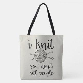 I töten Strick also ich nicht Leute Tasche