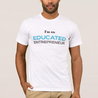 I'am ein gebildeter Unternehmer T-Shirt