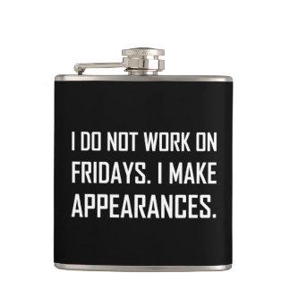 Ich bearbeite nicht Freitag mache Anschein Flachmann