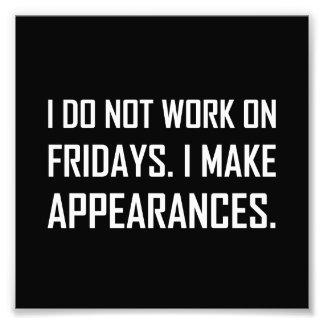 Ich bearbeite nicht Freitag mache Anschein Fotodruck