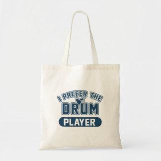 Ich bevorzuge den Trommel-Spieler Tragetasche