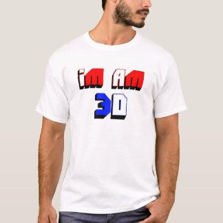 Ich bin 3D T-Shirt