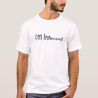 """""""Ich bin angesteckte"""" Shirts.  Schwarzer Text T-Shirt"""