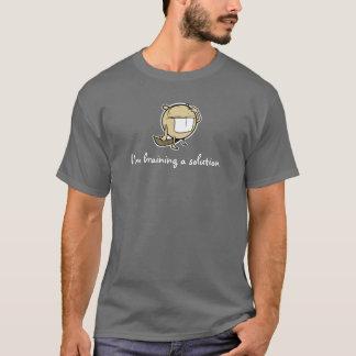 Ich bin Braining ein Lösung T-Shirt