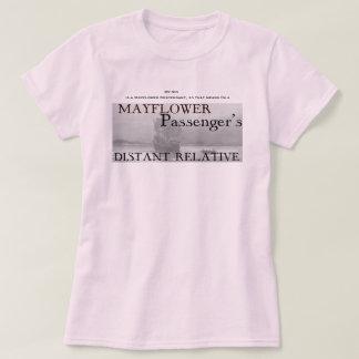 Ich bin der entfernte Verwandte eines Mayflower T-Shirt
