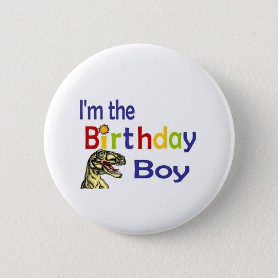 Ich bin der Geburtstagsjunge Runder Button 5,1 Cm