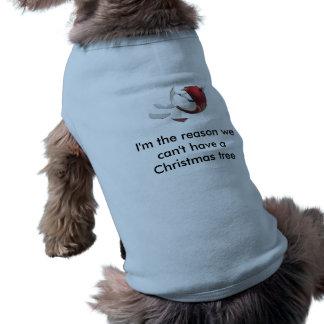 """""""Ich bin der Grund, den wir einen Weihnachtsbaum Ärmelfreies Hunde-Shirt"""