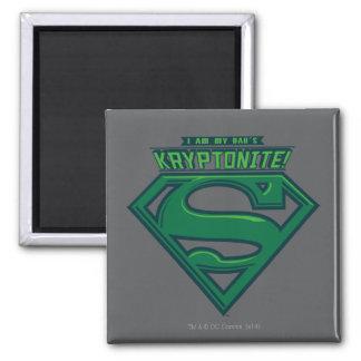 Ich bin der Kryptonite meines Vatis Quadratischer Magnet