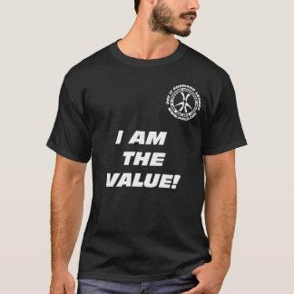 Ich bin der Wert! Schwarz-T - Shirt