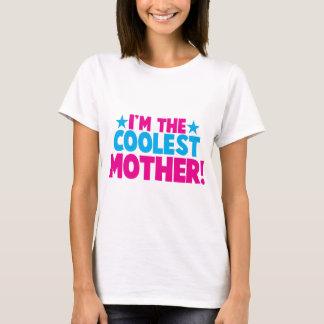 Ich bin die coolste MAMA! Muttermamaentwurf T-Shirt