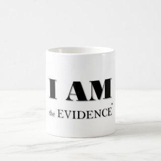 ICH BIN die Kaffee-Tasse des Beweis-(TM) Kaffeetasse