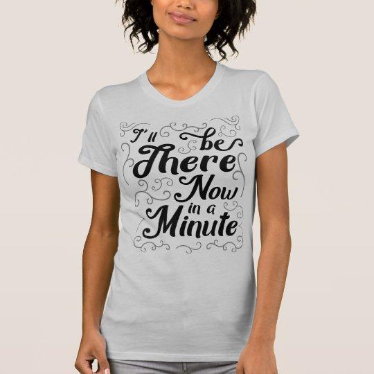 Ich bin dort jetzt in einem winzigen T-Shirt