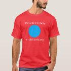 Ich bin ein blauer Punkt in einem roten Staat T-Shirt
