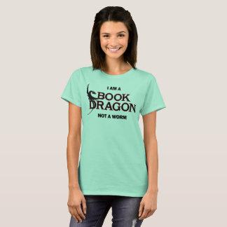 Ich bin ein Buch-Drache, nicht ein Wurm T-Shirt