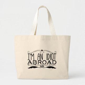 Ich bin ein Idiot im Ausland Jumbo Stoffbeutel